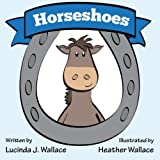 Horseshoes, Lucinda Wallace, 1482573970