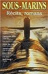 Sous-marins - Récits, romans par Le Brun
