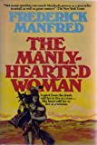 A Manly Hearted Woman, Outlet Book Company Staff, 0517523744