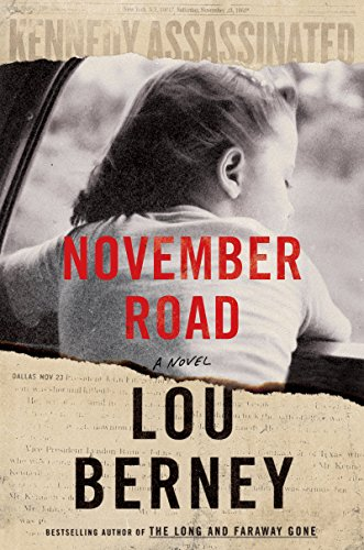November Road: A Novel by [Berney, Lou]