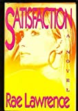 Satisfaction, Rae Lawrence, 067160760X