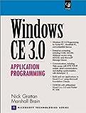 Windows CE 3.0: Application Programming (Prentice Hall Series on Microsoft Technologies)