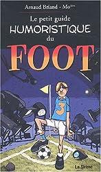 Le petit guide humoristique du foot