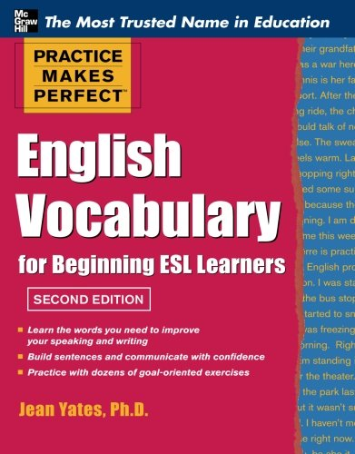 Practice Makes Perfect English Vocabulary for Beginning ESL