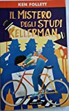 Il mistero degli studi Kellerman