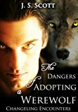 Free eBook - The Dangers of Adopting a Werewolf