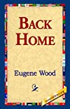 Back Home, Eugene Wood, 1595406298