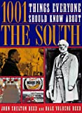 1001 Things Everyone Should Know about the South, John Shelton Reed and Dale Volberg Reed, 0385474415