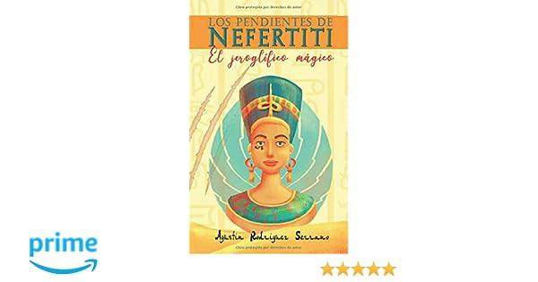 Los pendientes de Nefertiti: El jeroglífico mágico.: Amazon ...