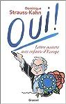 Oui ! : Lettre ouverte aux enfants d'Europe par Strauss-Kahn