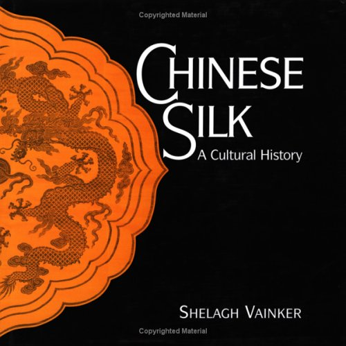 Chinese Silk Cultural Shelagh Vainker product image