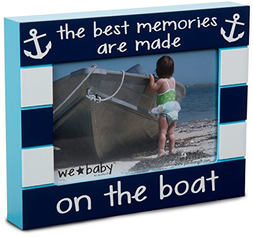 Pavilion Gift Company We Baby The Best Memories are Made on The Boat Picture Frame, Dark Blue, 6