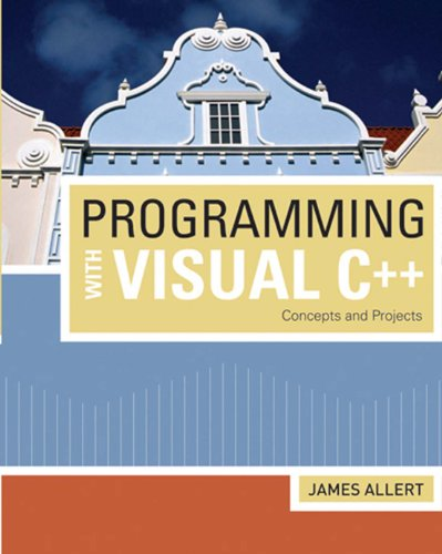 Programming with Visual C++: Concepts and Projects (Introduction to Programming) Pdf
