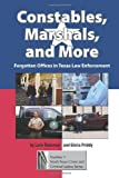 Constables, Marshals, and More, Lorie Rubenser and Gloria Priddy, 1574413279