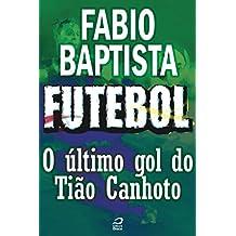 Futebol - O último gol de Tião Canhoto (Contos do Dragão)