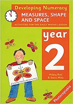 Book Developing Numeracy: Measures, Shape and Space Year 2 Activities for the Daily Maths Lesson