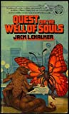 Quest for the Well of Souls, Jack L. Chalker, 0345293371