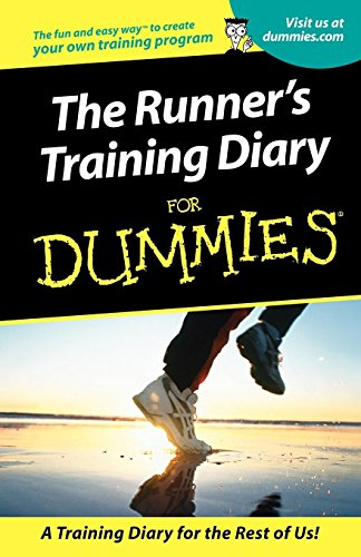 The Runner's Training Diary For Dummies (Training Runners World Diary)