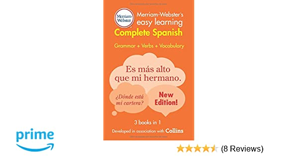Amazon.com: Merriam-Websters Easy Learning Complete Spanish, New Edition, 2016 copyright (Spanish and English Edition) (9780877795896): Merriam-Webster, ...