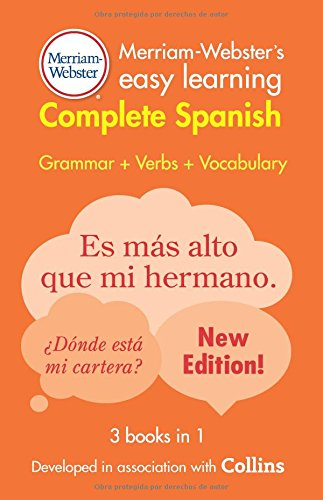 Merriam-Webster's Easy Learning Complete Spanish, New Edition, 2016 copyright (Spanish and English - English Webster Grammar