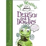Jim Henson's Designs and Doodles: A Muppet Sketchbook