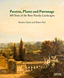 Plants Passion and Patronage, Taylor Kristina and Peel Robert, 1908967021