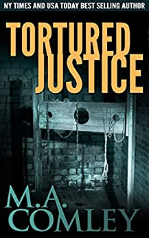Tortured Justice (Justice Series Book 9) by [Comley, M A]