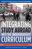 Integrating Study Abroad into the Curriculum, , 1579223494