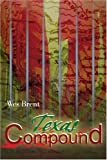 Texas Compound, Wes Brent, 0595166105