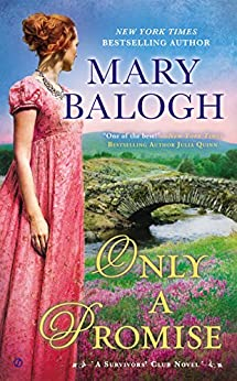 Only a Promise: A Survivors' Club Novel (Survivor's Club) by [Balogh, Mary]