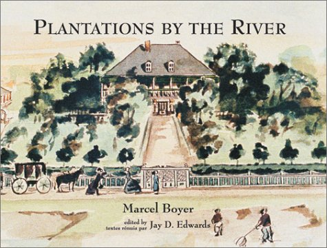 Plantations by the River: Watercolor Paintings from St. Charles Parish, Louisiana, by Father Joseph M. Paret, 1859 (Fred B. Kniffen Cultural Resources Laboratory Monograph Seri) by Brand: Louisiana State Univ Pr