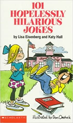 101 Hopelessly Hilarious Jokes (101 Jokes Books)