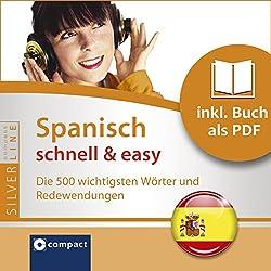 Spanisch schnell & easy (Compact SilverLine Audio perfekt)