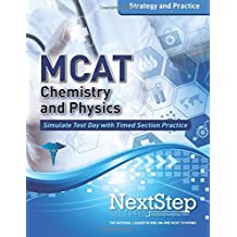 MCAT Chemistry and Physics: Strategy and Practice: Timed Practice for the Revised MCAT