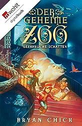 Der geheime Zoo: Gefährliche Schatten (German Edition)