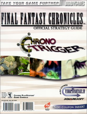 Electronics Boutique Final Fantasy Chronicles Official Strategy Guide: Final Fantasy/Chrono Trigger