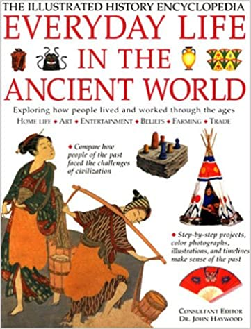 Everyday Life in the Ancient World (Illustrated History