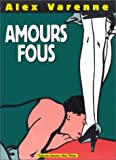 img - for Amours fous book / textbook / text book