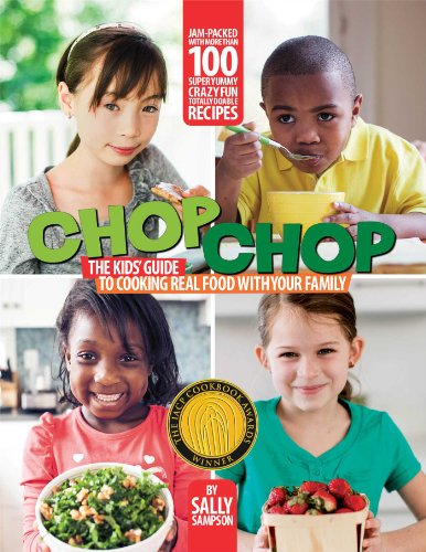 (ChopChop: The Kids' Guide to Cooking Real Food with Your Family)