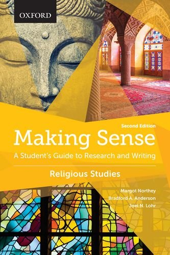 Making Sense in Religious Studies: A Students Guide to Research and Writing