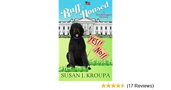 Ruff Housed Doodlebugged Mysteries Book 5