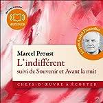 L'indifférent / Souvenir / Avant la nuit | Marcel Proust
