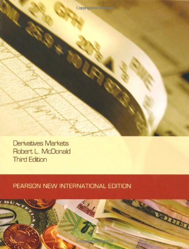 Derivatives Markets: Pearson New International Edition by Pearson