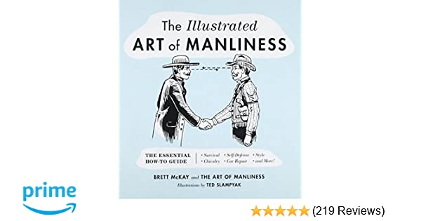 Best Movies To Watch 100 Must See Movies The Art Of Manliness >> The Illustrated Art Of Manliness The Essential How To Guide