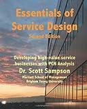 Essentials of Service Design, Scott Sampson, 148187165X