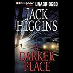 A Darker Place   Jack Higgins