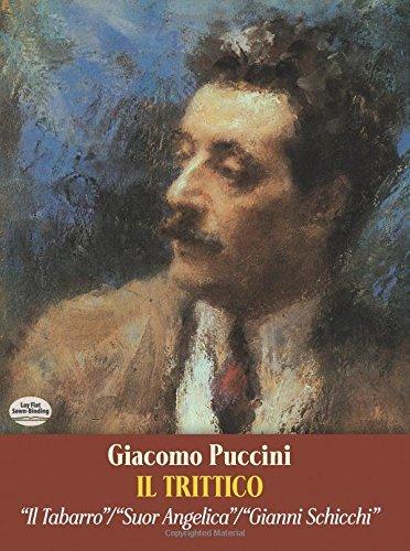 Il Trittico in Full Score: Il Tabarro / Suor Angelica / Gianni Schicchi (Dover Music Scores) by Giacomo Puccini (2013-05-22)