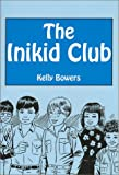 The Inikid Club, Kelly Bowers, 0533141141