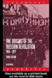 The Origins of the Russian Revolution, 1861-1917 (Lancaster Pamphlets), Alan Wood, 0415307333