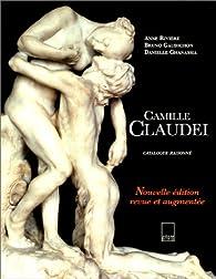 Camille Claudel : Catalogue raisonné, nouvelle édition par Anne Rivière (II)
